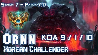 ORNN KOREAN CHALLENGER vs CHO'GATH Top - Patch 7.17 KR Ranked