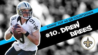 Download Chris Simms' Top 40 QBs: Drew Brees barely makes Top 10   Chris Simms Unbuttoned   NBC Sports Mp3 and Videos
