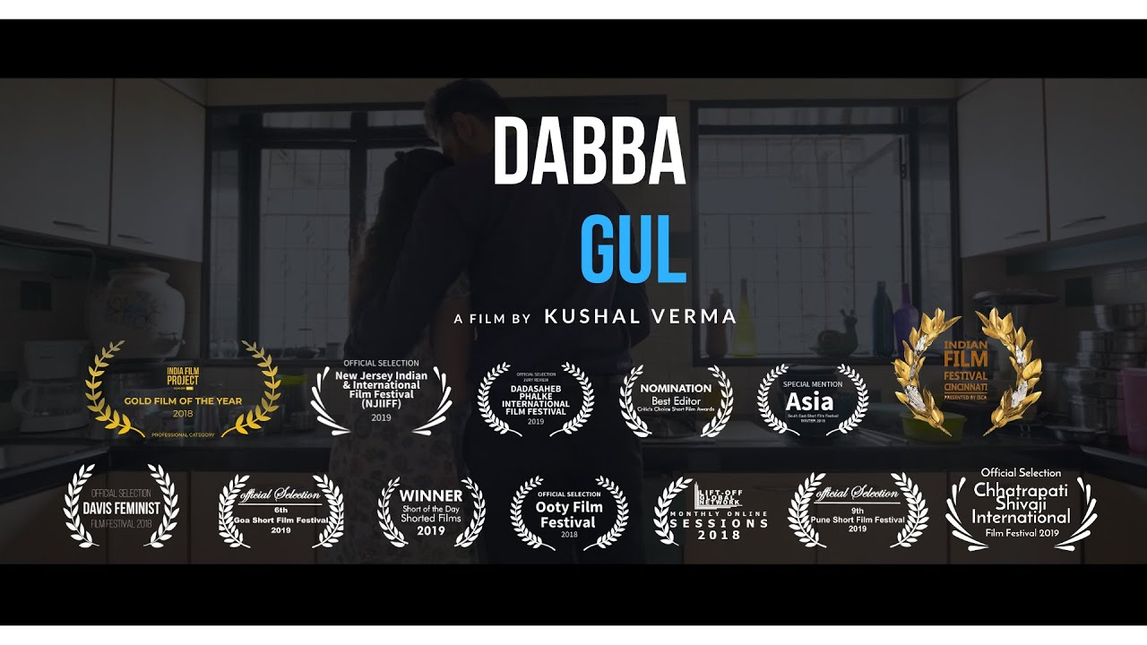 Dabba Gul (The Lunch) | Short Film | India Film Project (IFP) 2018 | Winner | Gold Film of the Year
