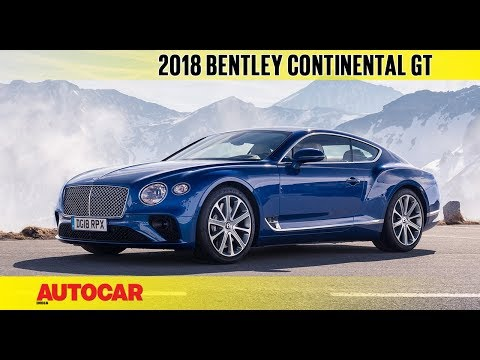 2018 Bentley Continental GT Coupé | First Drive Review | Autocar India