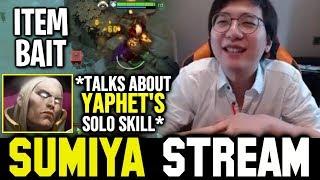 SUMIYA talks about YaphetS ft Item Bait   Sumiya Invoker Stream Moment #797