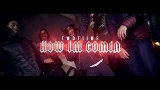 TwoTiime - How Im Comin | Shot By BanzoFilms | (Wsc Exclusive - Official Music Video)