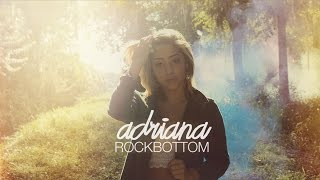 Adriana Gomez - Rock Bottom (Official Music Video)