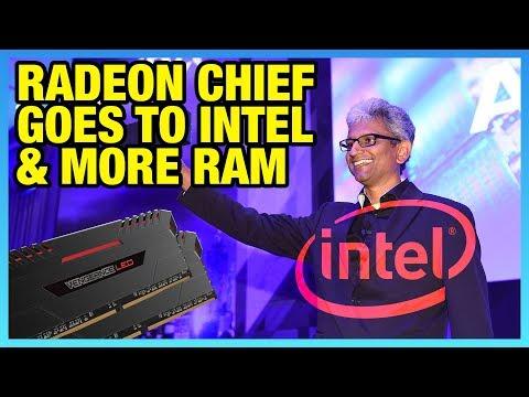 HW News: Radeon Chief Leaves AMD for Intel, RAM Supply Surge