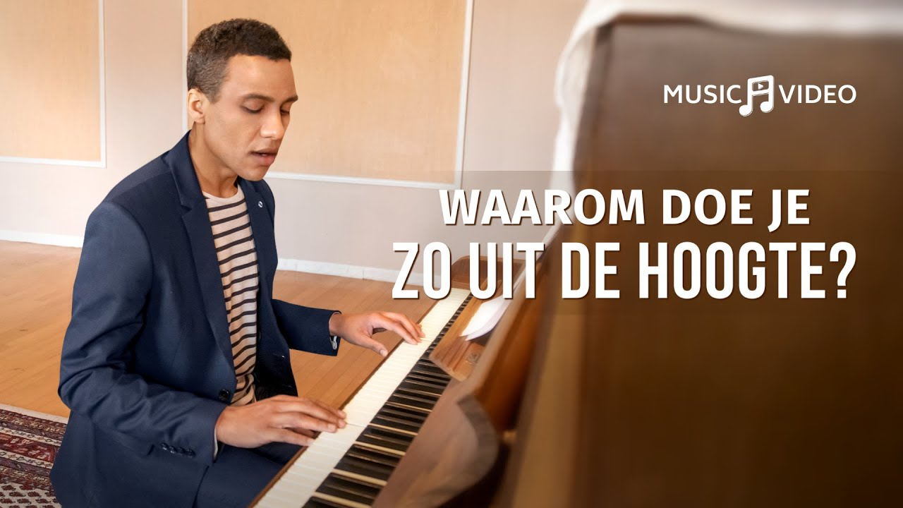 Christelijk lied 'Waarom doe je zo uit de hoogte?' (Dutch subtitles)