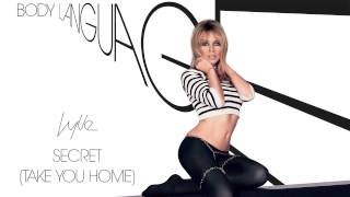 Watch Kylie Minogue Secret Take You Home video
