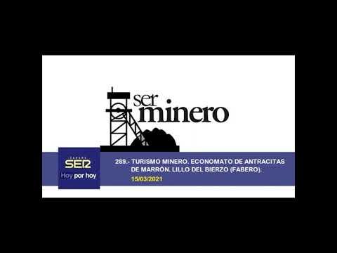 289.- TURISMO MINERO. ECONOMATO DE ANTRACITAS DE MARRÓN. LILLO DEL BIERZO (FABERO). 15/03/2021