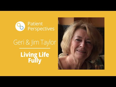 Living Life Fully With Alzheimer's: Geri and Jim Taylor Explain Their Philosophy