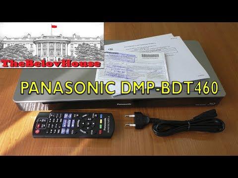 Распаковка и шустрый обзор 4K Smart-blu-ray 3D плеера Panasonic DMP-BDT460.