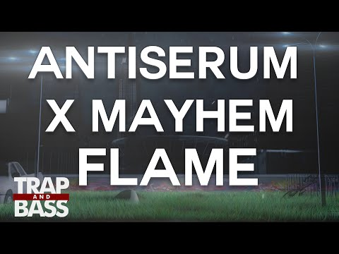 Antiserum x Mayhem - Flame