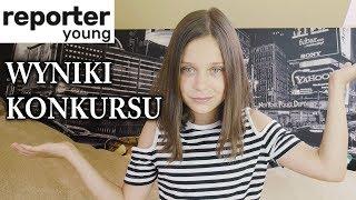 Wyniki Konkursu z Reporter Young na 100K widzów :)