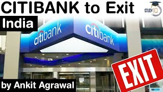 Citibank to exit India - Impact on smaller banks? Economy Current Affairs for UPSC