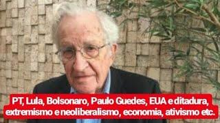 Noam Chomsky fala sobre PT, Lula, Bolsonaro, Paulo Guedes, Trump, ditadura e economia (BBC Brasil)