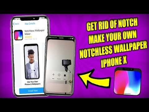 CREATE YOUR OWN NOTCHLESS WALLPAPER FOR IPHONEX!! GET RID OF THE NOTCH!!  WORKING 2018!!