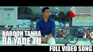 Ba Yade Tu | Full Video Song | Haroon Tanha | Baazigar | Afghan Short Film