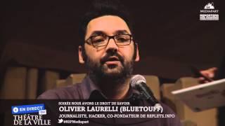 Gambar cover Olivier Laurelli (aka Bluetouff)  pour la liberté de l'information