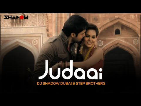 Jannat 2 | Judaai | DJ Shadow Dubai & Step Brothers Remix
