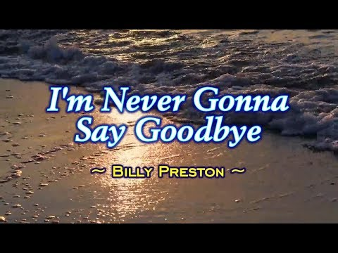 I'm Never Gonna Say Goodbye - Billy Preston (KARAOKE)