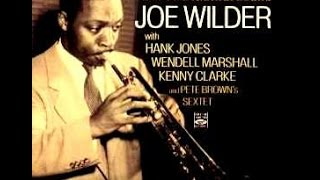 Joe Wilder Quartet - My Heart Stood Still