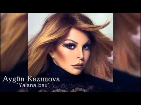 Aygun Kazimova - Yalana bax (Official...