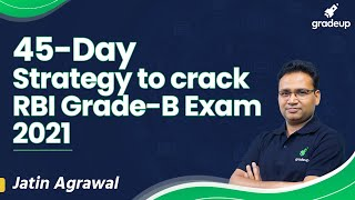 45-Day Strategy to crack RBI Grade-B exam 2021