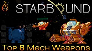 Top 8 Mech Weapons Starbound 1.3