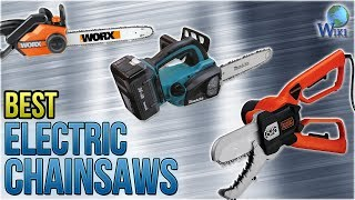 10 Best Electric Chainsaws 2018