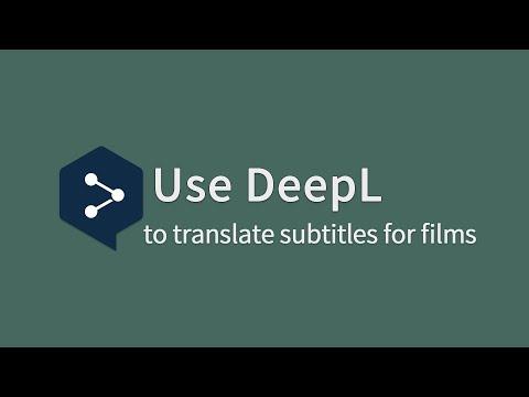 【DeepL】How did I use DeepL to translate subtitles for films?