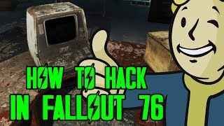 HOW TO HACK IN FALLOUT - FALLOUT 76 HACKING GUIDE!