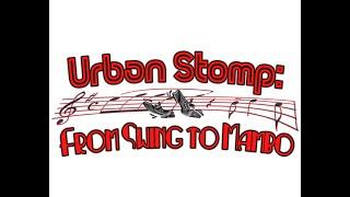 Urban Stomp: From Swing to Mambo Documentary Short Trailer