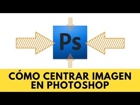 ➡️ Cómo Centrar Imagen En Photoshop ⬅️ [TUTORIAL]