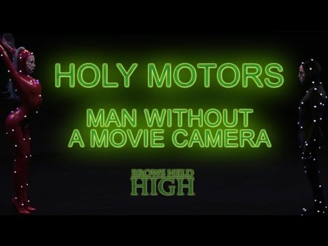 Holy Motors: Man Without a Movie Camera - Brows Held High