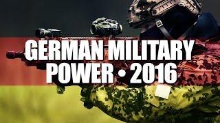 GERMAN MILITARY POWER│BUNDESWEHR • 2016
