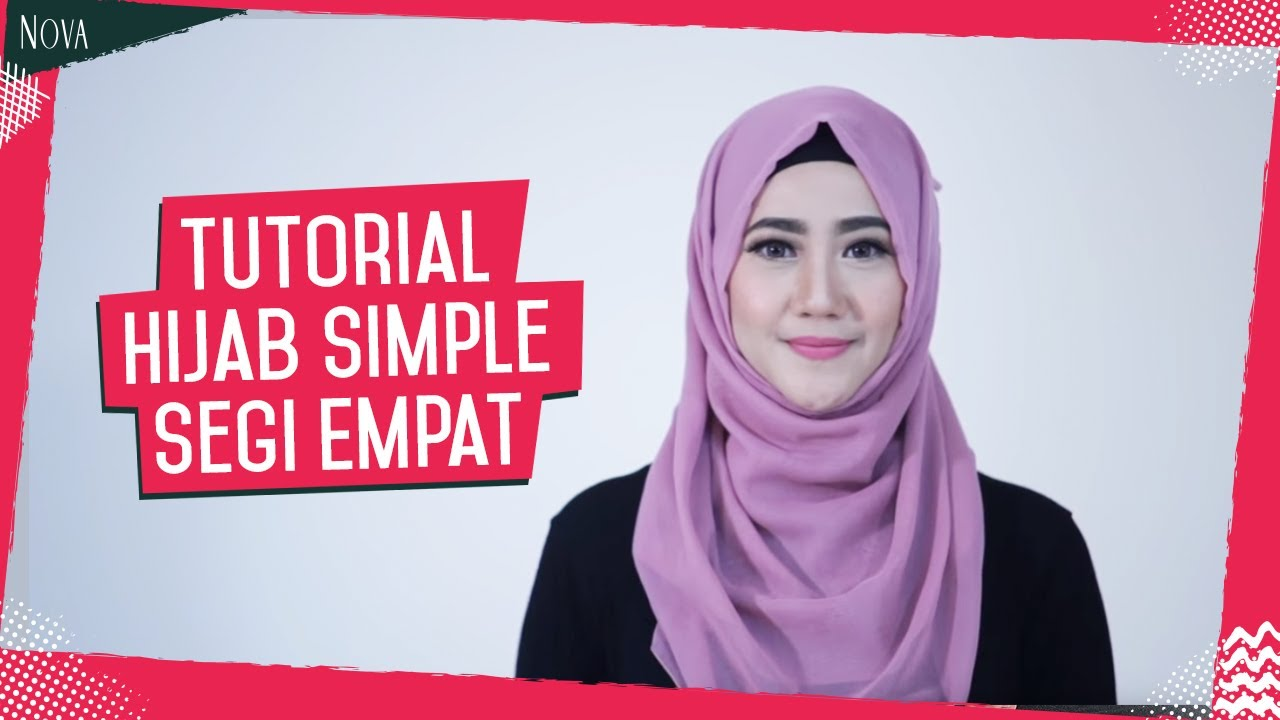 Tutorial Hijab Simple Segi Empat YouTube