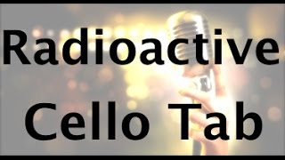How to play Radioactive on the cello