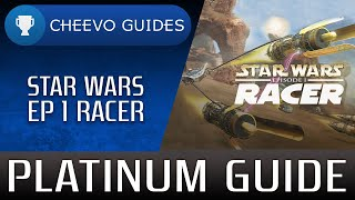 Star Wars Episode 1 Racer - Trophy / Achievement Guide (PS4 / Xbox One) **EASY WITH CHEATS**