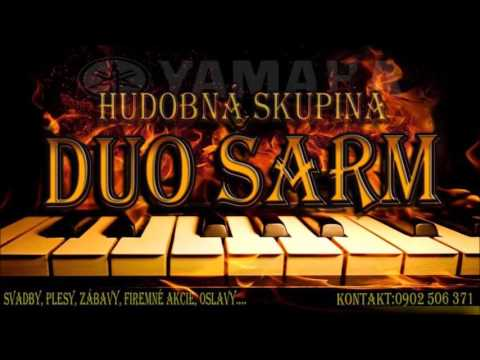 Hud. skupina Duo Šarm - Keby moje rúčky nerúbali bučky