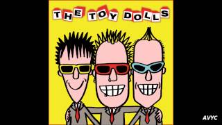 The Toy Dolls - A Lazy Sunday Afternoon