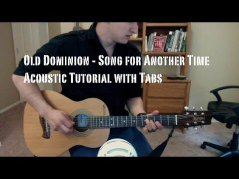 Old Dominion - Song for Another Time (Guitar Lesson/Tutorial with Tabs)