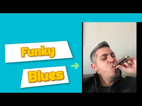 Funky Blues Harmonica Revisted!!