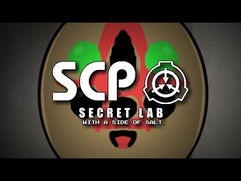 SCP: Secret Lab with a side of salt