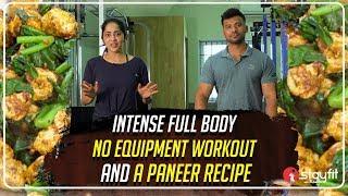 Intense Full Body No Equipment Workout and A Paneer Recipe  Ramya