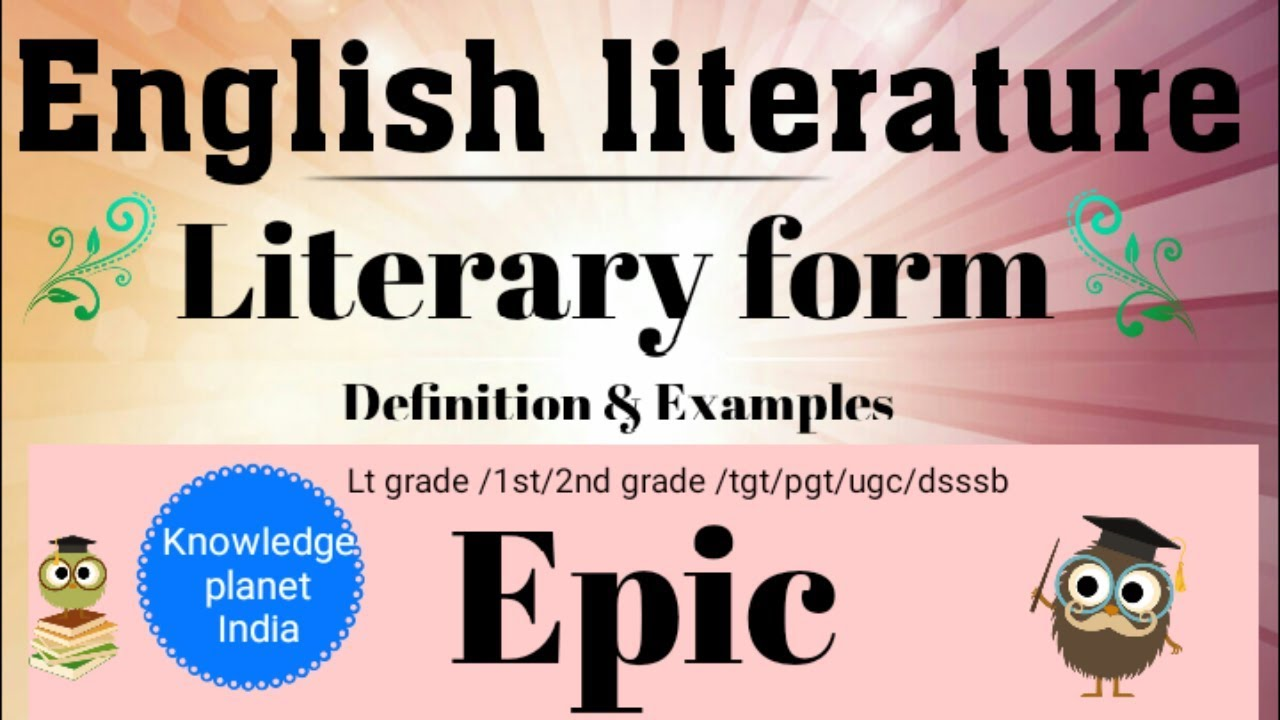 English Literature Literary Devices Epic Defination And Examples
