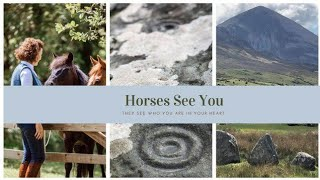 Horses See You