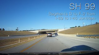 sh 99 grand parkway toll road segments d to f 2