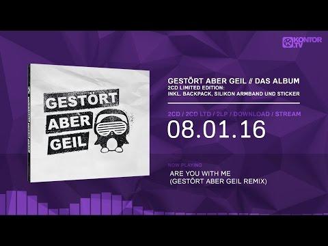 Gestört aber GeiL - Das Album (Official Minimix HD)