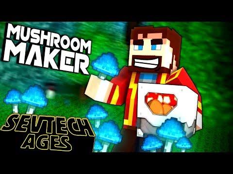 Minecraft: SevTech - MUSHROOM MAKER - Age 5 #16