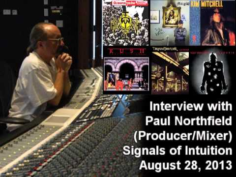 Paul Northfield  (Producer) 2013 Interview on the Signals of Intuition