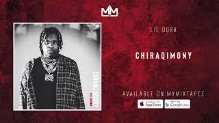 Lil Durk - Chiraqimony ( Audio)