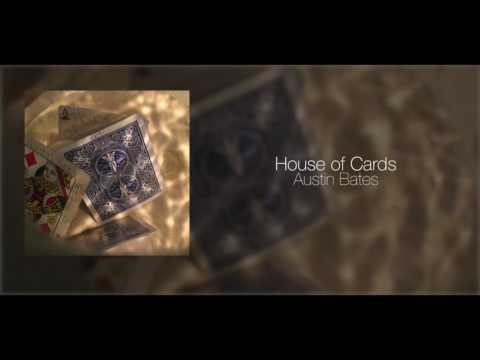 House of Cards - Original Song
